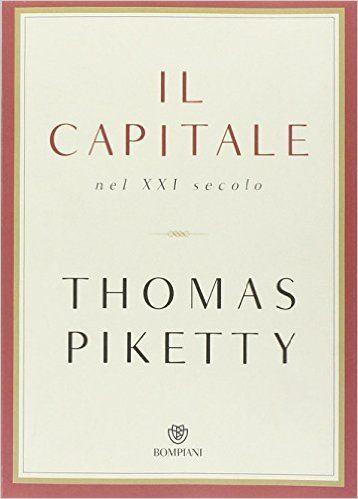Il capitale nel XXI secolo: Amazon.it: Thomas Piketty, S. Arecco: Libri