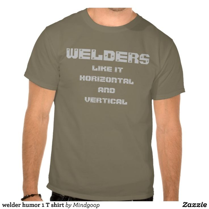 welder humor 1 T shirt