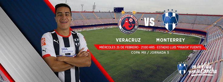 """Jornada 5 #CopaMX: Tiburones Rojos de Veracruz vs. Club de Futbol Monterrey. Miércoles 25 de febrero a las 21:00hrs en el Estadio Luis """"Pirata"""" Fuente.  ¡Con coraje y entrega, #VamosRayados!"""