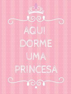 Aqui dorme uma princesa
