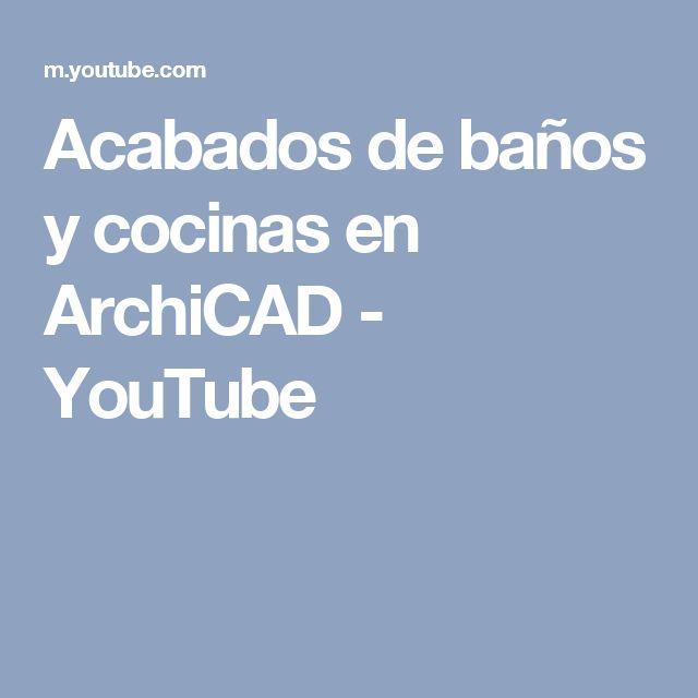 Acabados de baños y cocinas en ArchiCAD - YouTube