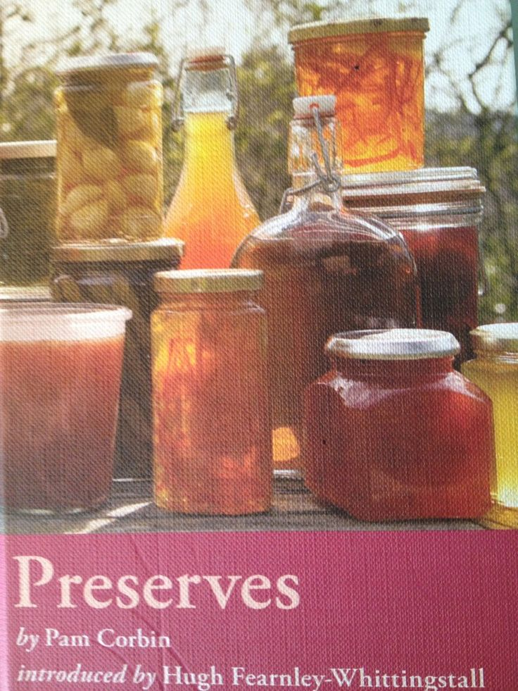 Preserves by Pam Corbin - part of the River Cottage handbook series ...