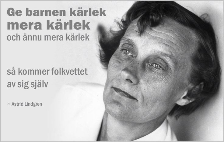 Astrid Lindgren quote