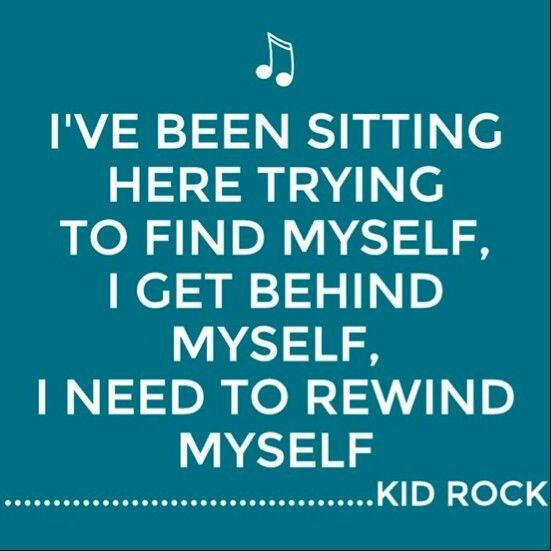 Best 25+ Kid Rock Lyrics Ideas On Pinterest