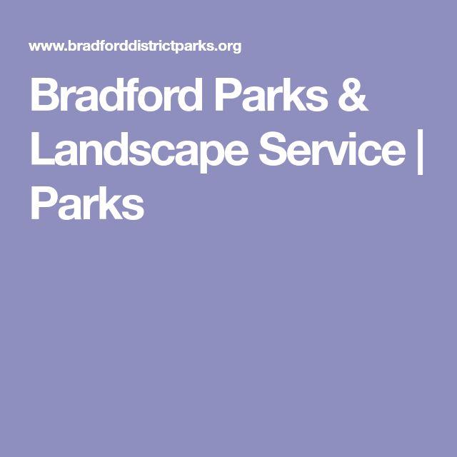 Bradford Parks & Landscape Service | Parks