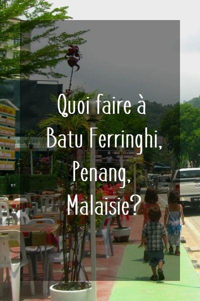 Batu Ferringhi, Penang, Malaisie
