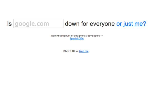 downforeveryoneorjustme.com - Is the Website Down for Just You or Everyone? | Community Post: 44 Unique And Useful Websites That Will Change Your Life