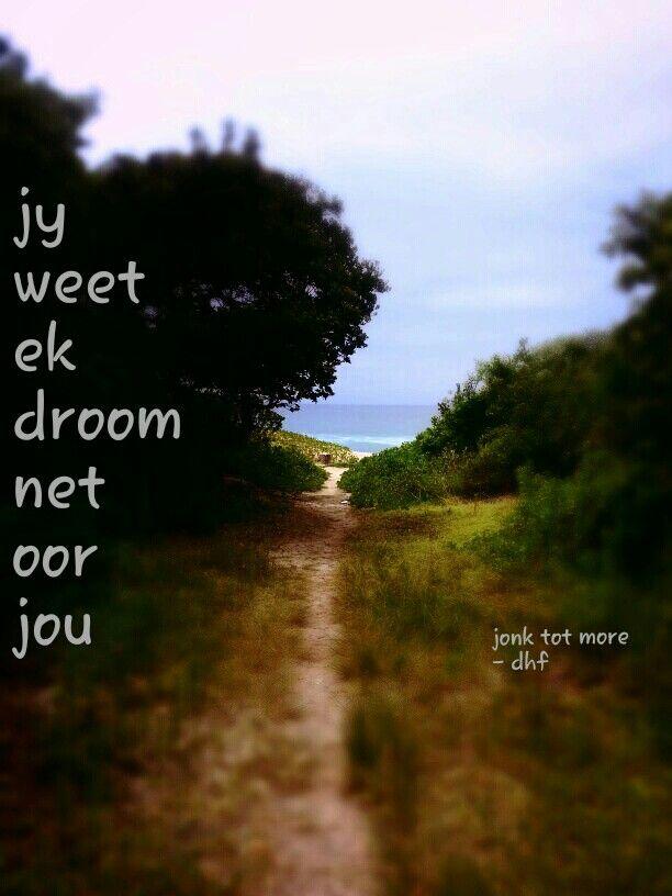 Jy weet ek droom net oor jou - jonk tot more - die heuwels fantasties lirieke. .. agtergrond - strand naby Durban