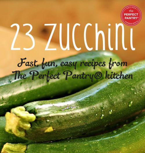 Zucchini ribbon salad recipe, and a brand new e-book with 23 creative zucchini recipes  {The Perfect Pantry}
