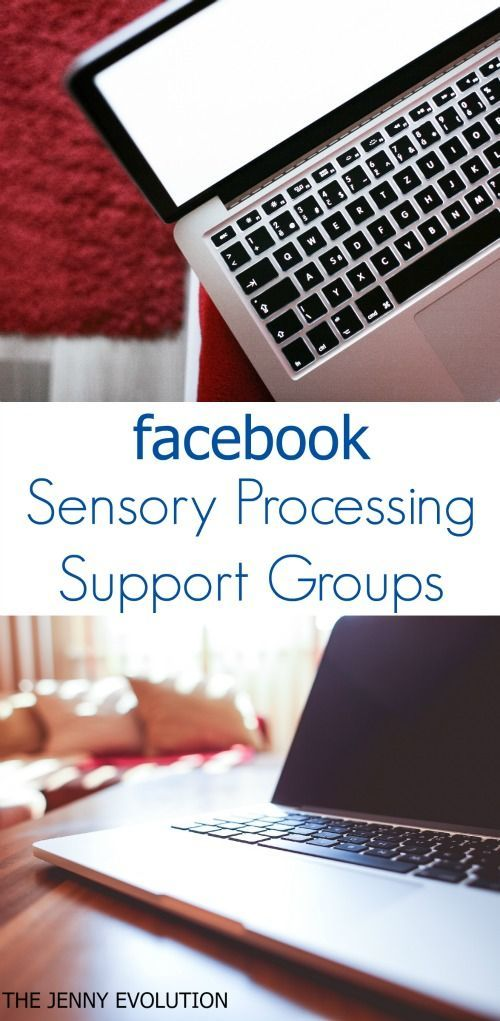 Facebook Sensory Processing Disorder Support Groups for Parents and Individuals   The Jenny Evolution