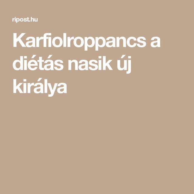 Karfiolroppancs a diétás nasik új királya