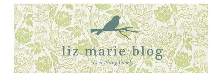 lizmarieblog.com | Everything Lovely
