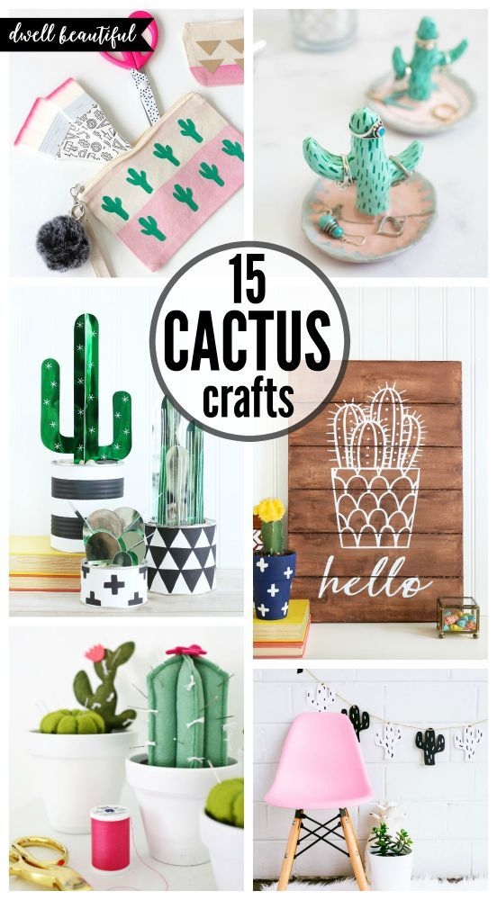 Easy DIY Cactus Crafts - Fun, Trendy, and Stylish Cacti DIYs and crafts for all skill levels!