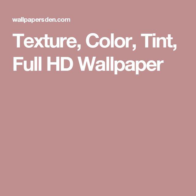 Texture, Color, Tint, Full HD Wallpaper