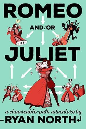 Romeo and/or Juliet, A Chooseable-Path Adventure