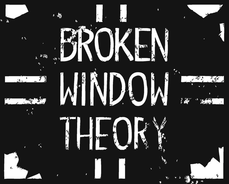 broken window theory criminal justice Full answer graffiti is strongly associated with broken window theory, the idea in criminal justice and policing that states crime and delinquency are more likely in.