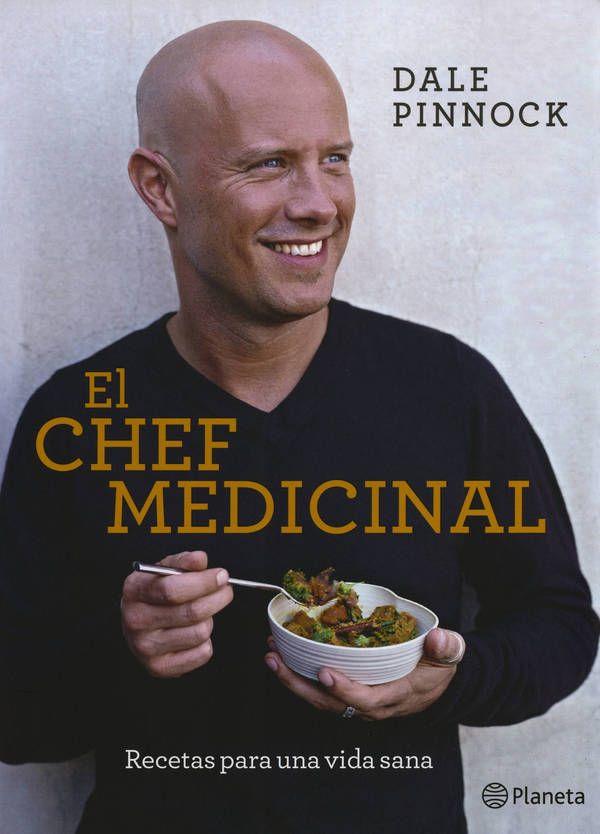 """Blog de Cocina y Comparte ofrece este interesante libro """"El Chef Medicinal"""", Dale Pinnock"""