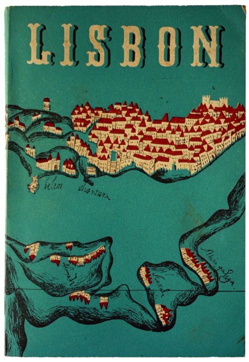 """""""I love everything about this 1940 guide, The charm of Lisbon - A short guide for those who do not know her. The cover is unsigned, but I'd guess the designer is José Espinho."""""""