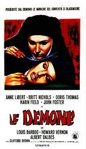 Les Demons (1972) $19.99; aka's: Les Démons Du Sexe/Os Demonios/She-Demons/The Demons/The Sex Demons; As she is burned at the stake, a witch curses the daughters of her accusers Lord Jeffreys (Cihangir Gaffari) and Lady de Winter (Karin Field). de Winter and her lover Renfield (Alberto Dalbés) set out to track down the girls, Margaret (Britt Nichols) and Kathleen (Anne Libert), who are now nuns in a convent. Also with Howard Vernon and Doris Thomas. (Widescreen director's cut).