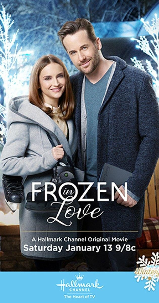 Frozen In Love Hallmark Hallmark Movies Christmas Movies On