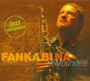 Fanka Bi Na: Jazz Mangingue [CD]