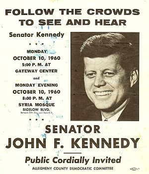 Campaign poster for JFK appearances on Oct 10th, 1960 at Gateway Center & Syria Mosque in Pittsburgh, PA.