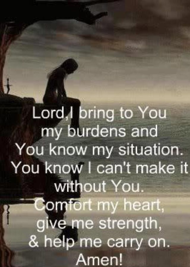 Prayer for comfort and strength | Love It! | Pinterest