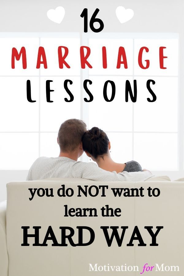 16 MARRIAGE LESSONS YOU DO NOT WANT TO LEARN THE HARD WAY
