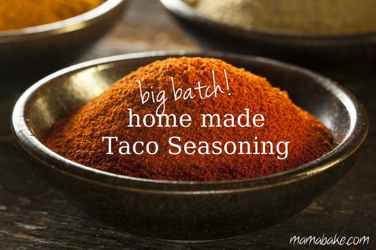 home made taco seasoning: big batch recipe