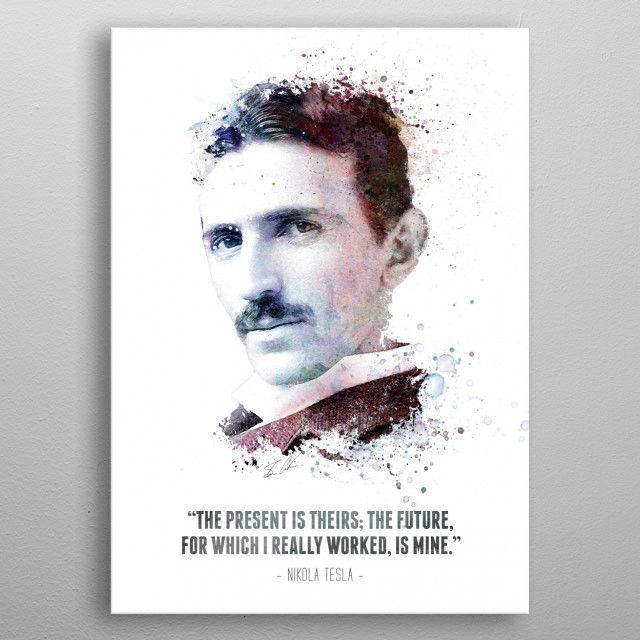 Nikola Tesla Poster By Radvas Nikola Tesla Tesla Nicolas Tesla