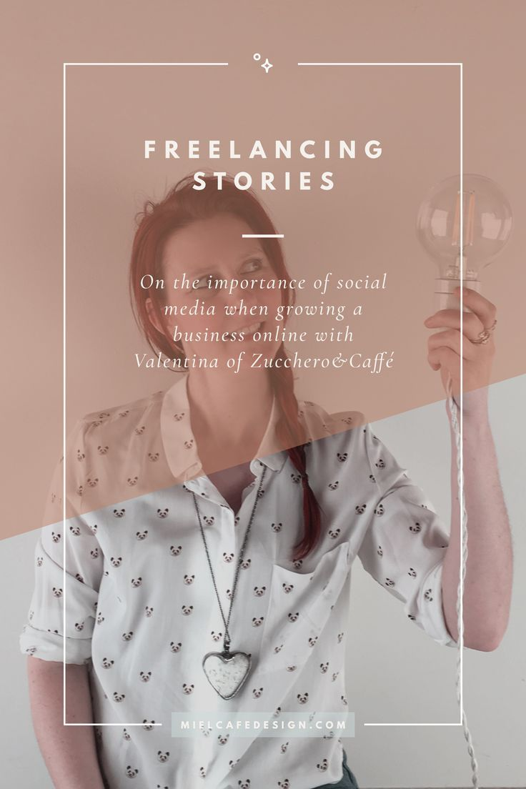 Freelancing Stories: Visual Marketing For Online Businesses, With Valentina  Of Zuccherou0026Caffé