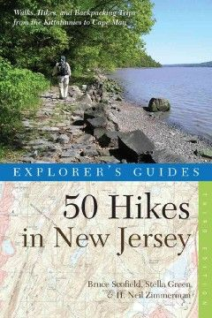 50 hikes in New Jersey : walks, hikes, and backpacking trips from the Kittatinnies to Cape May