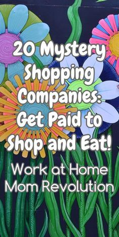 20 Mystery Shopping Companies: Get Paid to Shop and Eat! / Work at Home Mom Revolution