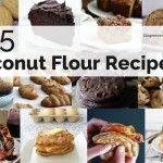 105 Coconut Flour Recipes Featuring the Healthiest Flour