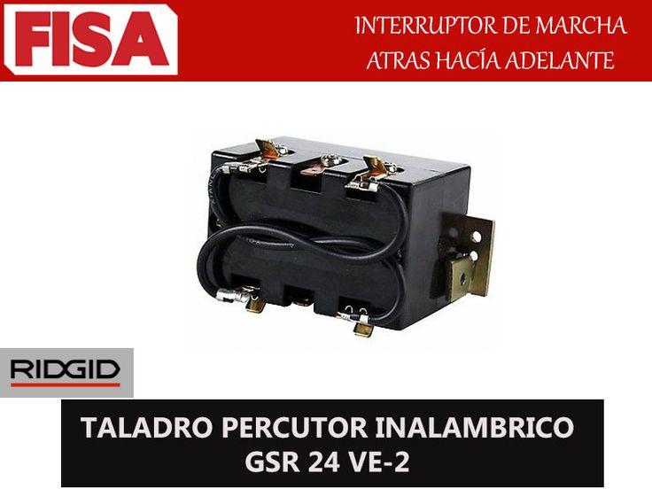 TALADRO PERCUTOR INALAMBRICO GSR 24 VE-2. Interrptor de marcha atras hacia adelante- FERRETERIA INDUSTRIAL -FISA S.A.S Carrera 25 # 17 - 64 Teléfono: 201 05 55 www.fisa.com.co/ Twitter:@FISA_Colombia Facebook: Ferreteria Industrial FISA Colombia