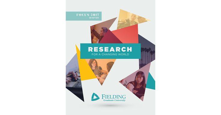 Focus Magazine Winter 2017 | Fielding Graduate University
