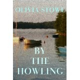 By The Howling (Charlotte Diamond Mysteries) (Kindle Edition)By Olivia Stowe