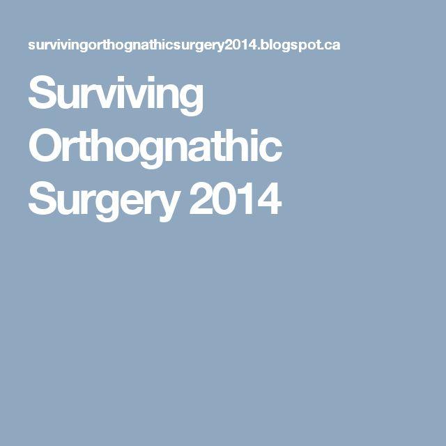 Surviving Orthognathic Surgery 2014