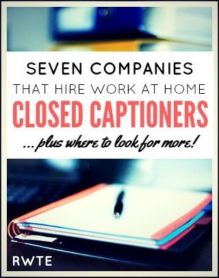 Here's a list of seven legitimate companies that hire work at home closed captioners, plus a few ideas for where to look to find even more jobs like this. via @RealWaystoEarn