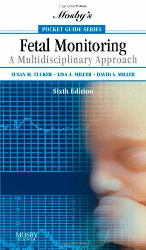 Mosbys Pocket Guide To Fetal Monitoring A Multidisciplinary Approach 6e Nursing Guides