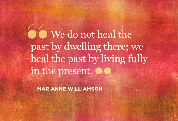 "this has been with me for the past few days; the thought ""healing happens in the present moment,"" has been coming into my consciousness at random times."