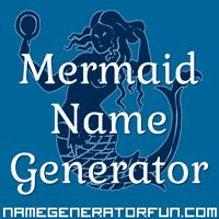 The Mermaid Name Generator: Your Mermaid Name and Species. Menae. Solitary transparent