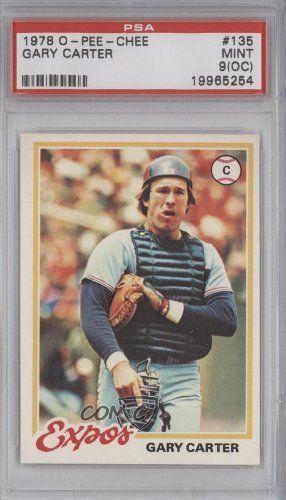 Gary Carter PSA GRADED 9 (OC) Montreal Expos (Baseball Card) 1978 O-Pee-Chee #135 by O-Pee-Chee. $36.00. 1978 O-Pee-Chee #135 - Gary Carter PSA GRADED 9 (OC)