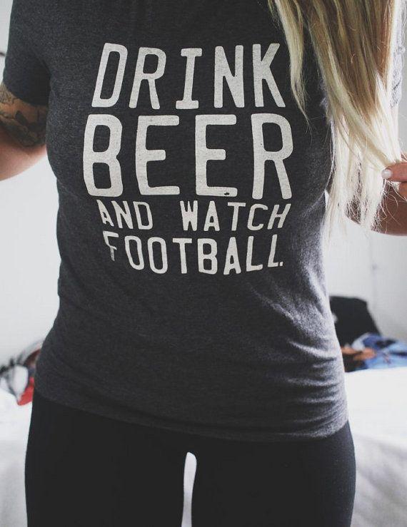 Drink Beer Watch Football Tee // Customizable Tops by pebbyforevee