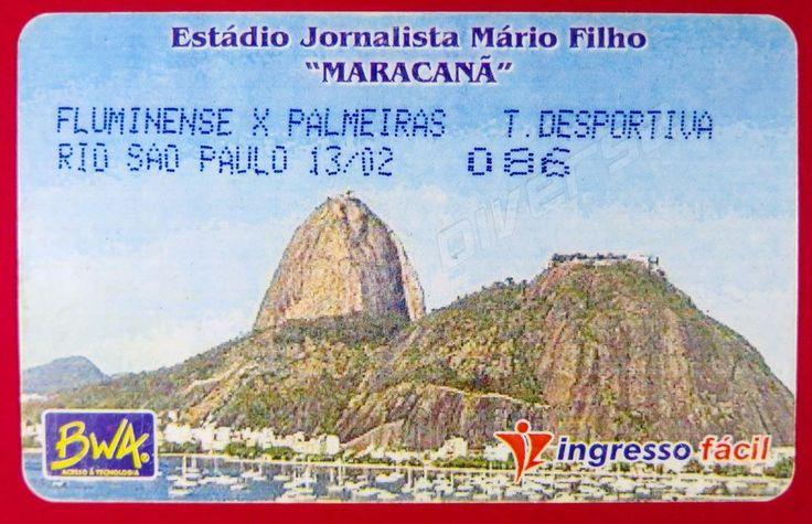 "Ticket Fluminense vs. Palmeiras Estadio Jornalista Mario Filho ""Maracana"" 13/02"