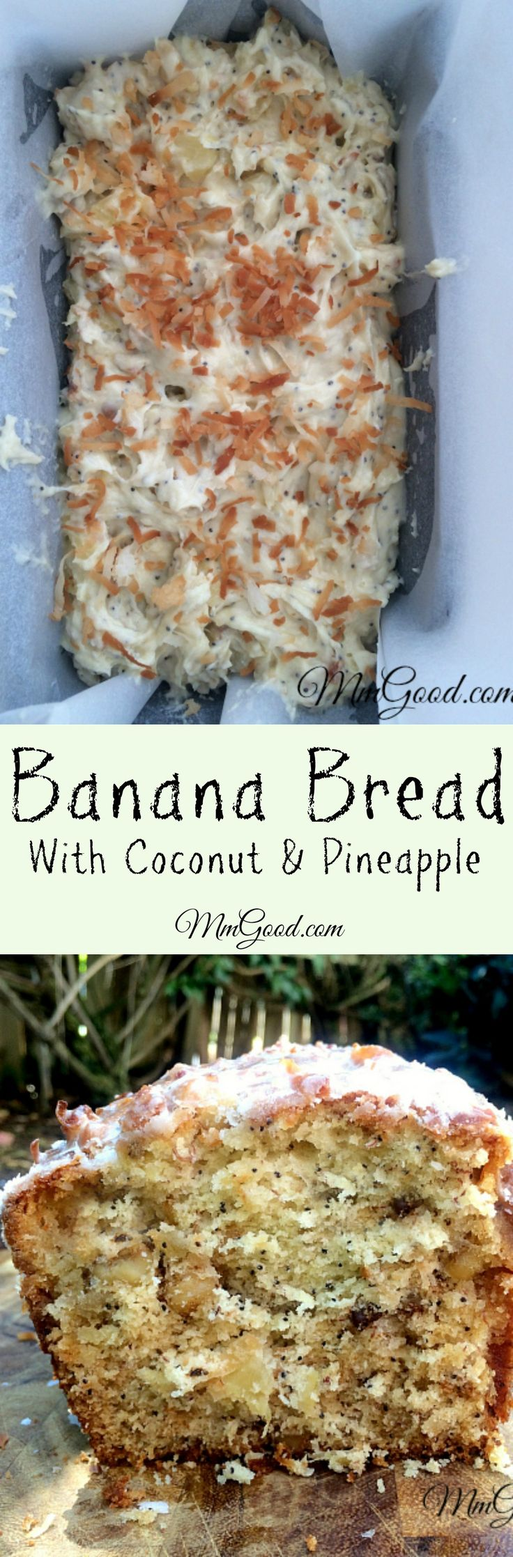 A great banana bread recipe that has no oil, instead I used crushed pineapple, added toasted coconut and walnuts. Make the glaze and you have yourself an amazing banana bread recipe! | www.MmGood.com