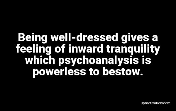 Being well-dressed gives a