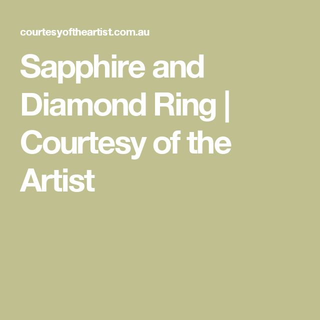 Sapphire and Diamond Ring | Courtesy of the Artist