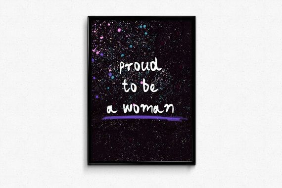 proud to be a women is printable feminism poster art for women boss