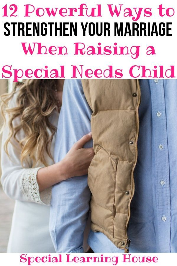 12 Powerful ways to strengthen your marriage as special needs parents